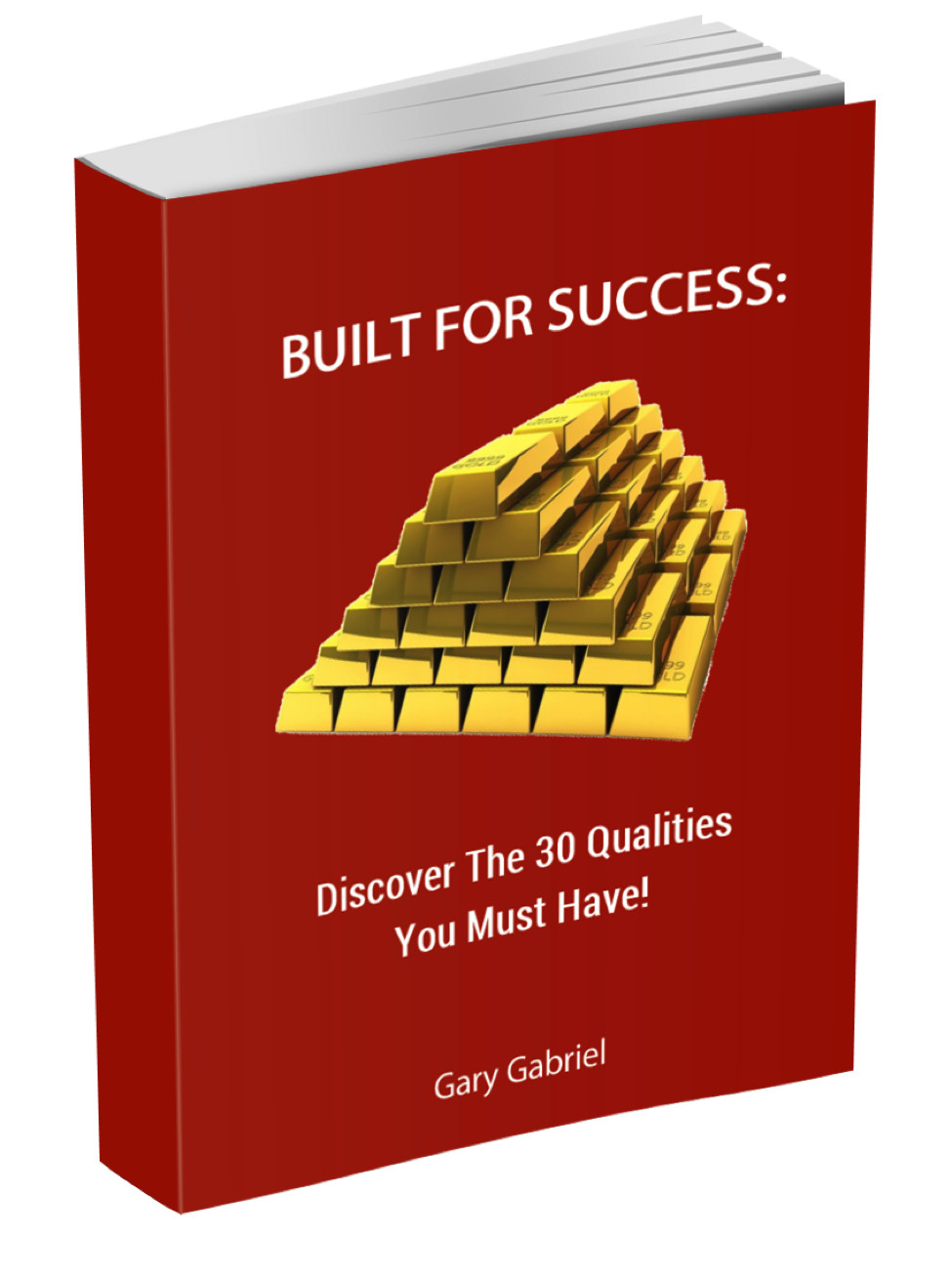 Book Image for Built For Success: Discover The 30 Qualities You Must Have